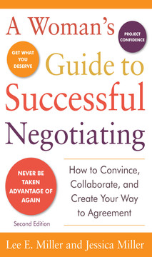 A Woman's Guide to Successful Negotiating, Second Edition, 2nd Edition