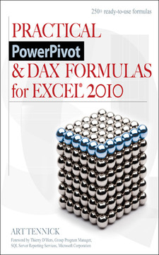 Practical PowerPivot & Dax Formulas For Excel® 2010