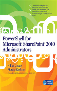 PowerShell for Microsoft® SharePoint® 2010 Administrators
