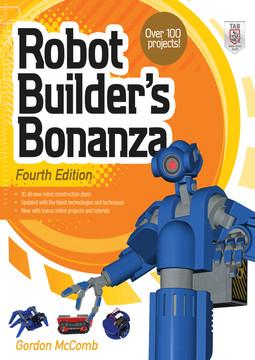Robot Builder's Bonanza, 4th Edition, 4th Edition