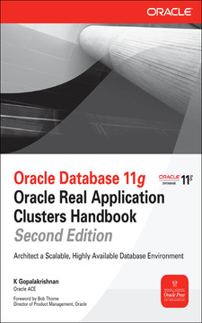 Oracle Database 11g Oracle Real Application Clusters Handbook, Second Edition