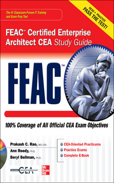 FEAC™ Certified Enterprise Architect CEA Study Guide