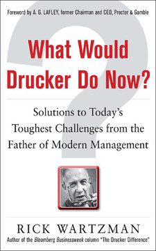 What Would Drucker Do Now?