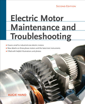 Electric Motor Maintenance and Troubleshooting, 2nd Edition, 2nd Edition