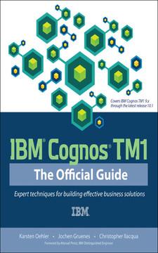 IBM® Cognos® TM1: The Official Guide