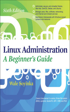 Linux Administration: A Beginner's Guide (Sixth Edition)