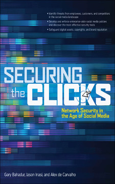 Securing the Clicks: Network Security in the Age of Social Media