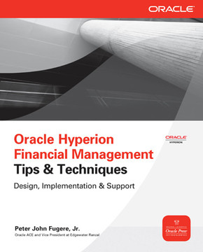 Oracle Hyperion Financial Management Tips & Techniques