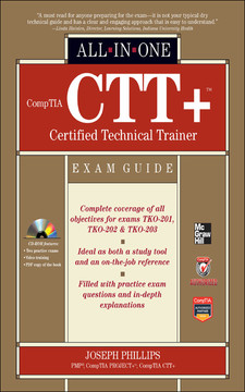CompTIA CTT+™ Certified Technical Trainer All-in-One Exam Guide