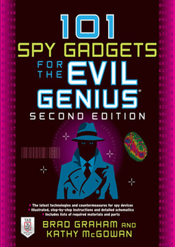 101 Spy Gadgets for the Evil Genius 2/E, 2nd Edition
