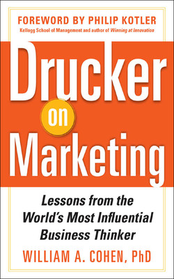 Drucker on Marketing: Lessons from the World's Most Influential Business Thinker
