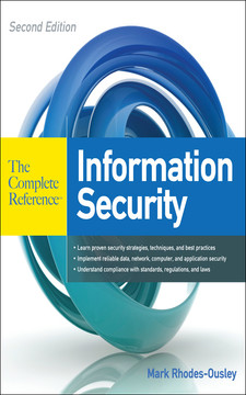 Information Security: The Complete Reference, Second Edition, 2nd Edition