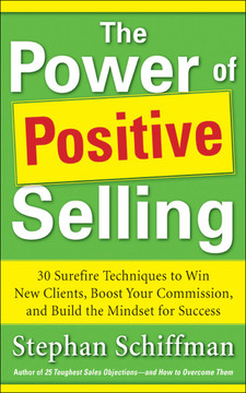 The Power of Positive Selling