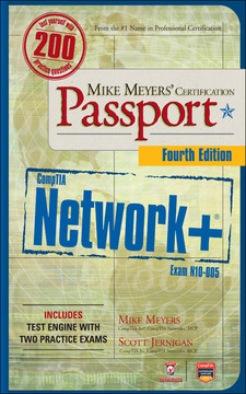 Mike Meyers' CompTIA Network+ Certification Passport, Fourth Edition (Exam N10-005)