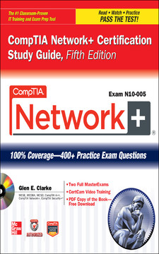 CompTIA Network+ Certification Study Guide, Fifth Edition (Exam N10-005)