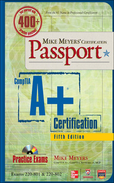 Mike Meyers' CompTIA A+® Certification Passport, Fifth Edition (Exams 220-801 & 220-802)