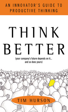 Think Better: An Innovator's Guide to Productive Thinking (Audio Book)