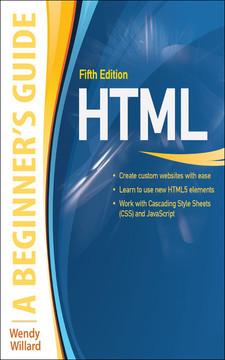 HTML: A Beginner's Guide 5/E
