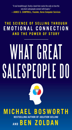 What Great Salespeople Do: The Science of Selling Through Emotional Connection and the Power of Story (Audio Book)