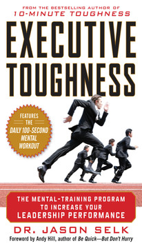 Executive Toughness: The Mental-Training Program to Increase Your Leadership Performance (Audio Book)