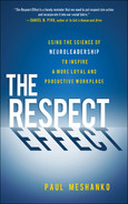 Cover of The Respect Effect: Using the Science of Neuroleadership to Inspire a More Loyal and Productive Workplace