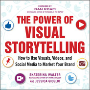 Cover of The Power of Visual Storytelling: How to Use Visuals, Videos, and Social Media to Market Your Brand