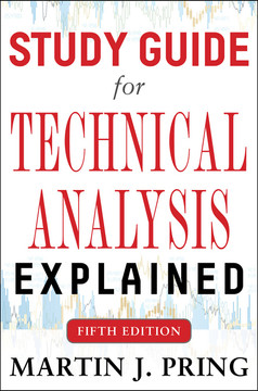 Study Guide for Technical Analysis Explained Fifth Edition, 5th Edition