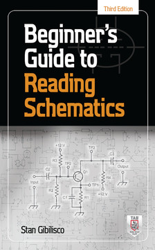 Beginner's Guide to Reading Schematics, Third Edition, 3rd Edition