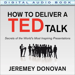 How to Deliver a TED Talk: Secrets of the World's Most Inspiring Presentations (Audio Book)