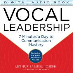 Vocal Leadership: 7 Minutes a Day to Communication Mastery, with a foreword by Roger Goodell (Audio Book)