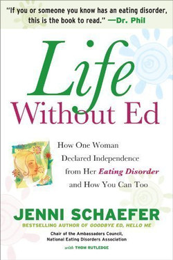 Life Without Ed: How One Woman Declared Independence from Her Eating Disorder and How You Can Too (Audio Book)