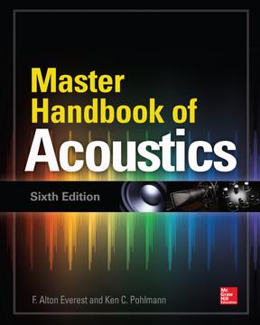 Master Handbook of Acoustics, Sixth Edition, 6th Edition