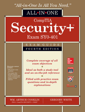 CompTIA Security+ All-in-One Exam Guide (Exam SY0-401), 4th Edition