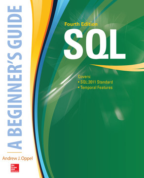 SQL: A Beginner's Guide, Fourth Edition, 4th Edition