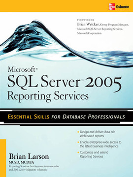 Microsoft SQL Server 2005 Reporting Services, 2nd Edition