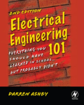 Electrical Engineering 101, 2nd Edition