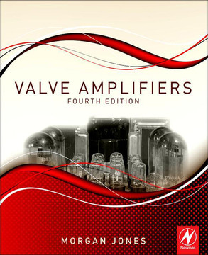 Valve Amplifiers, 4th Edition