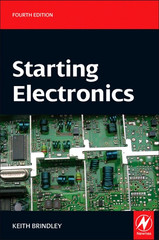 Starting Electronics, 4th Edition