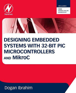 Designing Embedded Systems with 32-Bit PIC Microcontrollers