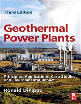 Geothermal Power Plants, 3rd Edition