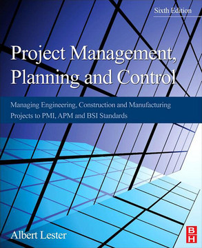 Project Management, Planning and Control, 6th Edition
