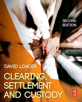 Clearing, Settlement and Custody, 2nd Edition