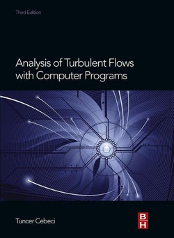 Analysis of Turbulent Flows with Computer Programs, 3rd Edition