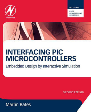 Interfacing PIC Microcontrollers, 2nd Edition