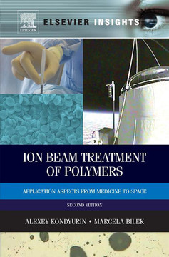 Ion Beam Treatment of Polymers, 2nd Edition