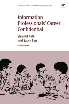 Information Professionals' Career Confidential