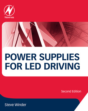 Power Supplies for LED Driving, 2nd Edition