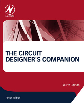 The Circuit Designer's Companion, 4th Edition