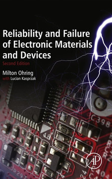 Reliability and Failure of Electronic Materials and Devices, 2nd Edition