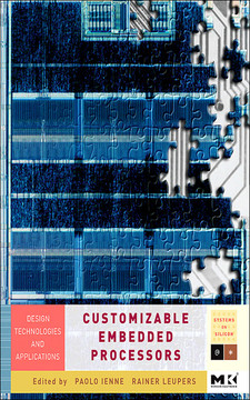 Customizable Embedded Processors Design Technologies and Applications